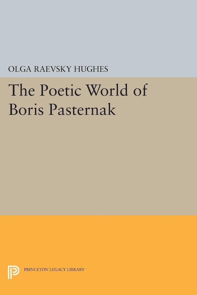 The Poetic World of Boris Pasternak