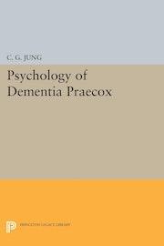 Psychology of Dementia Praecox