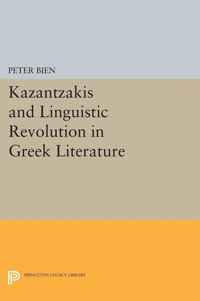 Kazantzakis and Linguistic Revolution in Greek Literature