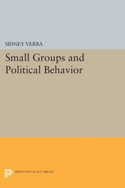Small Groups and Political Behavior