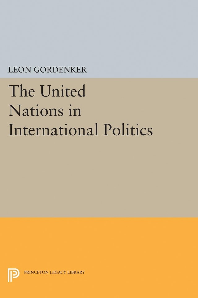 The United Nations in International Politics