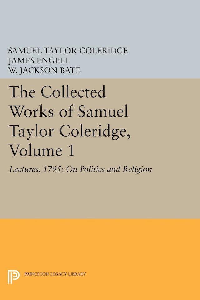 The Collected Works of Samuel Taylor Coleridge, Volume 1