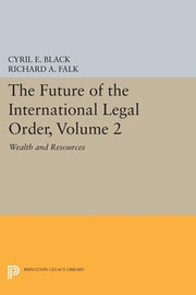 The Future of the International Legal Order, Volume 2