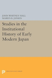 Studies in the Institutional History of Early Modern Japan