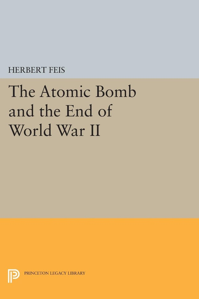 The Atomic Bomb and the End of World War II