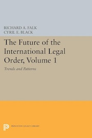 The Future of the International Legal Order, Volume 1
