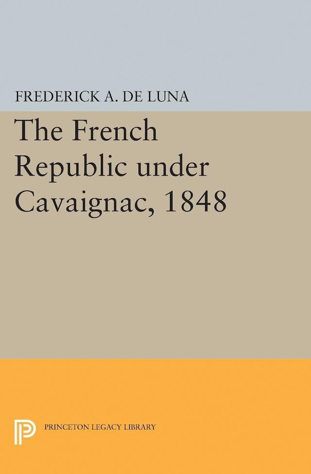 The French Republic under Cavaignac, 1848
