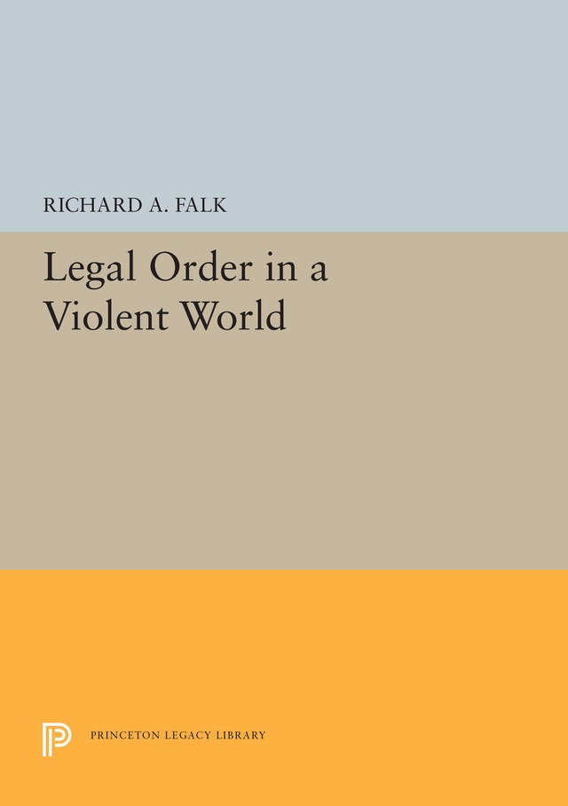 Legal Order in a Violent World