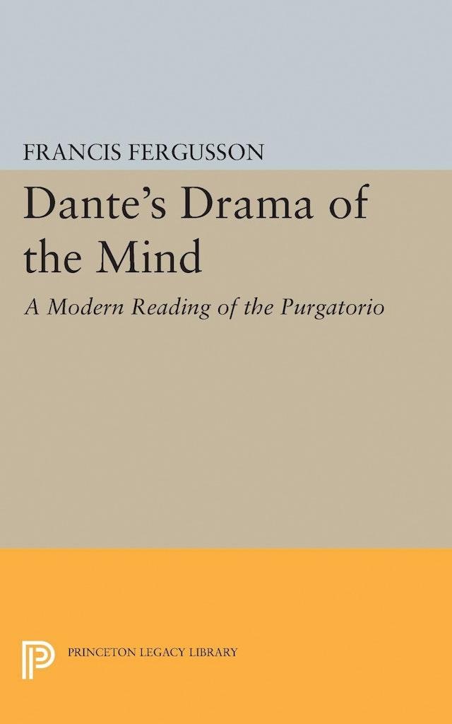 Dante's Drama of the Mind