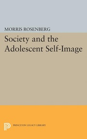 Society and the Adolescent Self-Image
