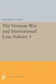 The Vietnam War and International Law, Volume 1