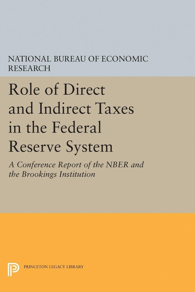 Role of Direct and Indirect Taxes in the Federal Reserve System