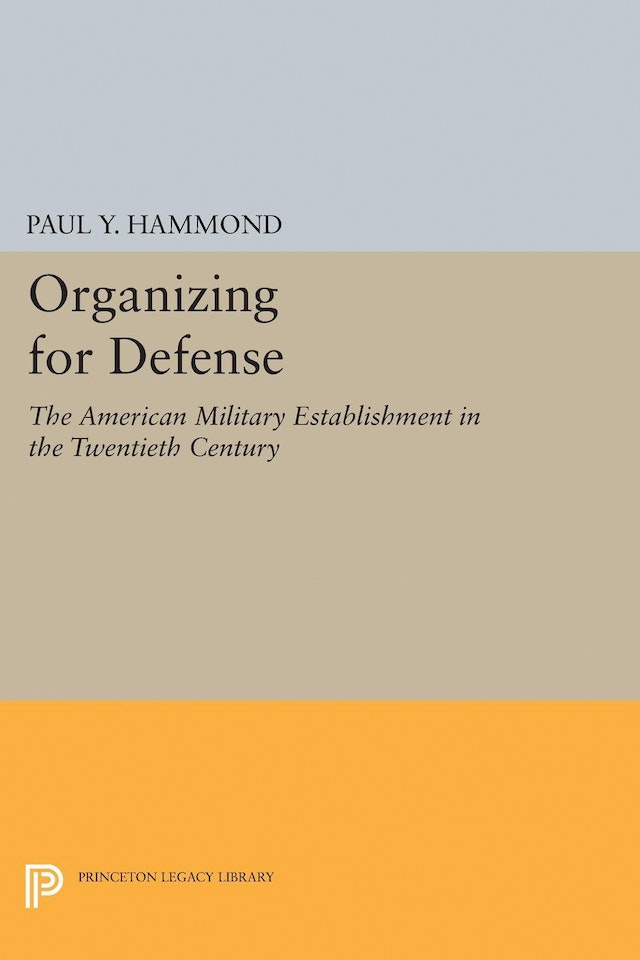 Organizing for Defense
