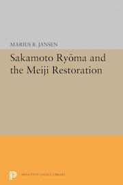 Sakamato Ryoma and the Meiji Restoration