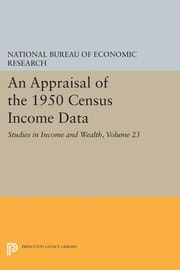 An Appraisal of the 1950 Census Income Data, Volume 23