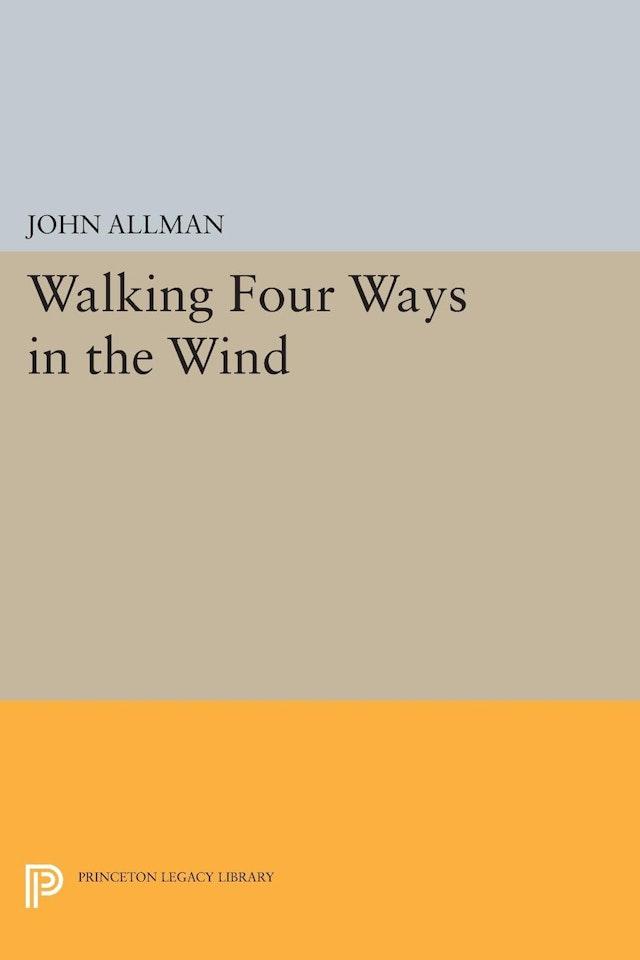 Walking Four Ways in the Wind