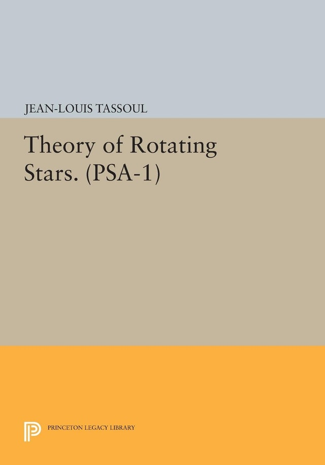 Theory of Rotating Stars. (PSA-1), Volume 1