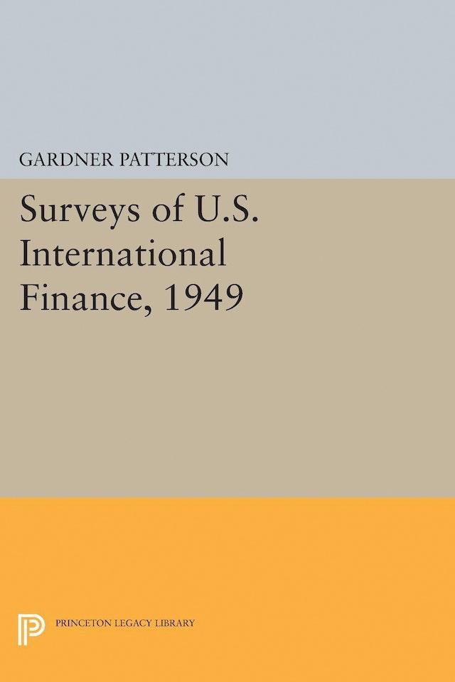 Surveys of U.S. International Finance, 1949