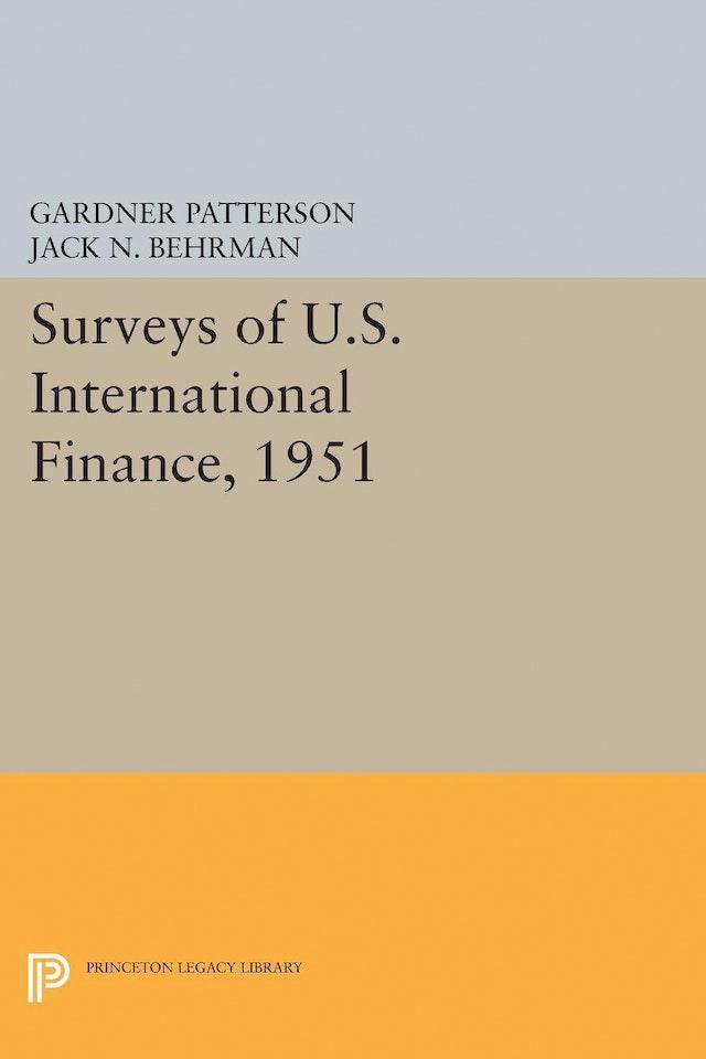 Surveys of U.S. International Finance, 1951