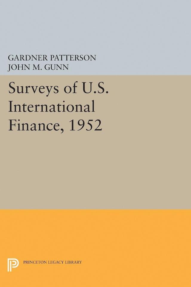 Surveys of U.S. International Finance, 1952