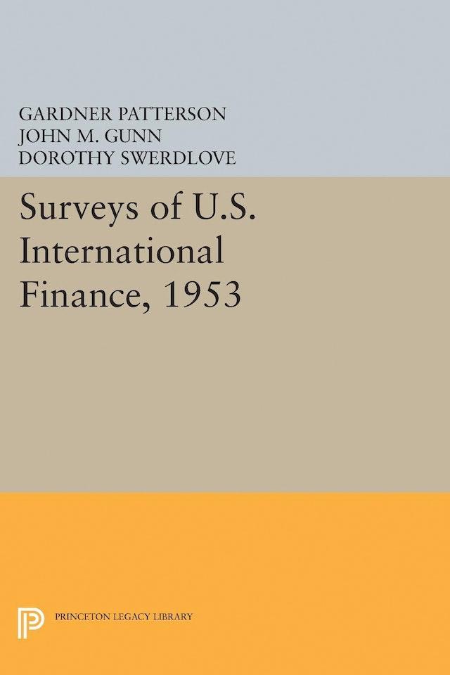 Surveys of U.S. International Finance, 1953