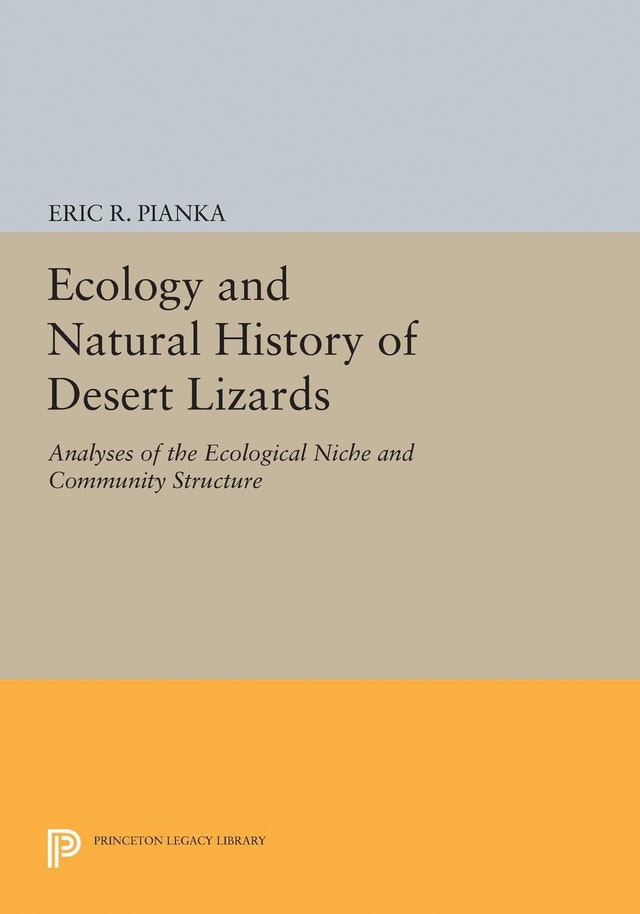 Ecology and Natural History of Desert Lizards
