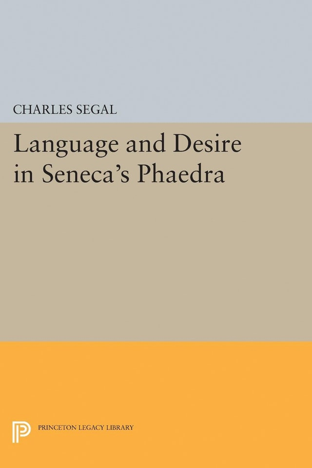 Language and Desire in Seneca's Phaedra