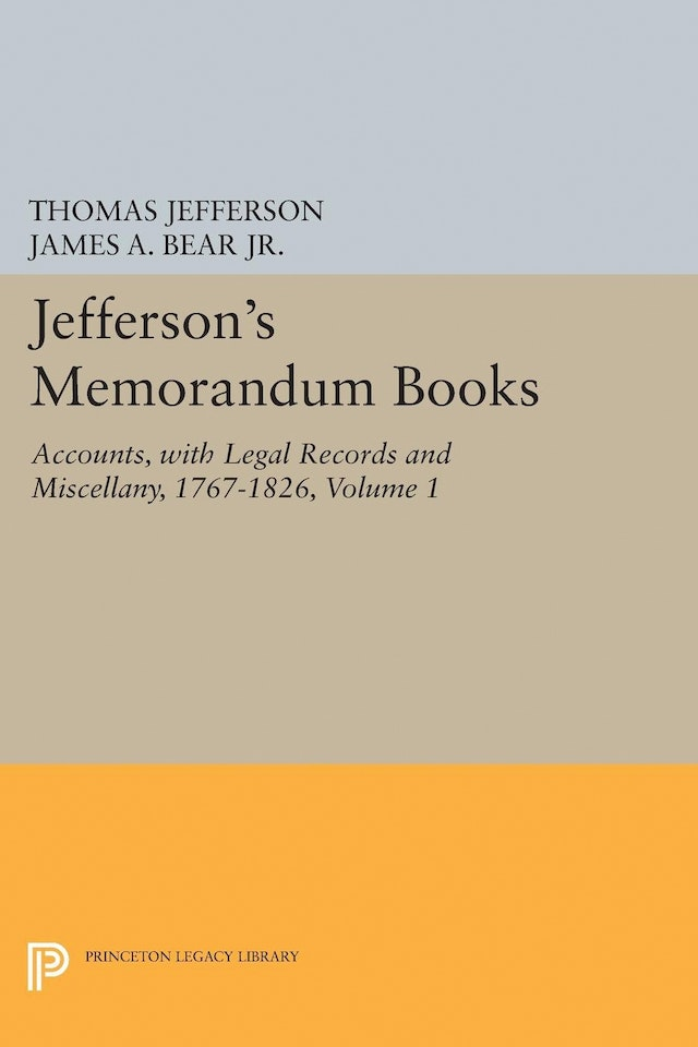 Jefferson's Memorandum Books, Volume 1