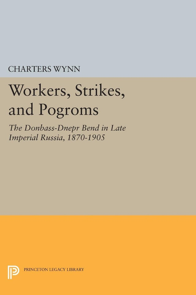 Workers, Strikes, and Pogroms