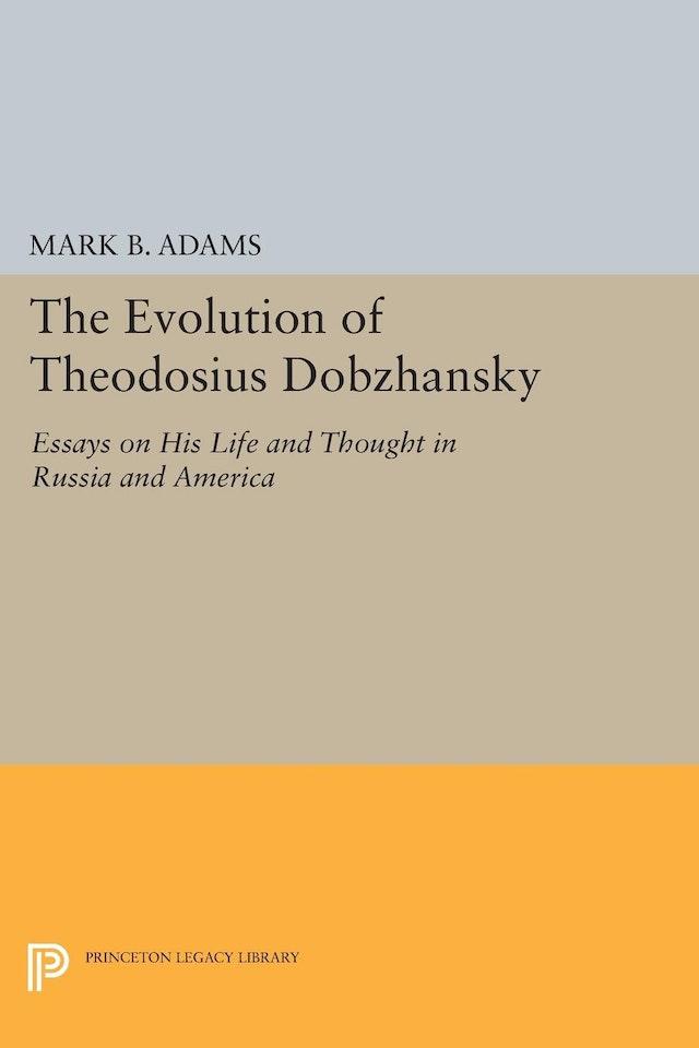 The Evolution of Theodosius Dobzhansky
