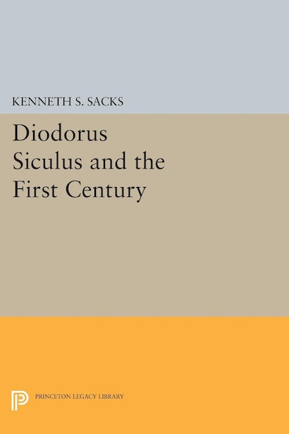 Diodorus Siculus and the First Century