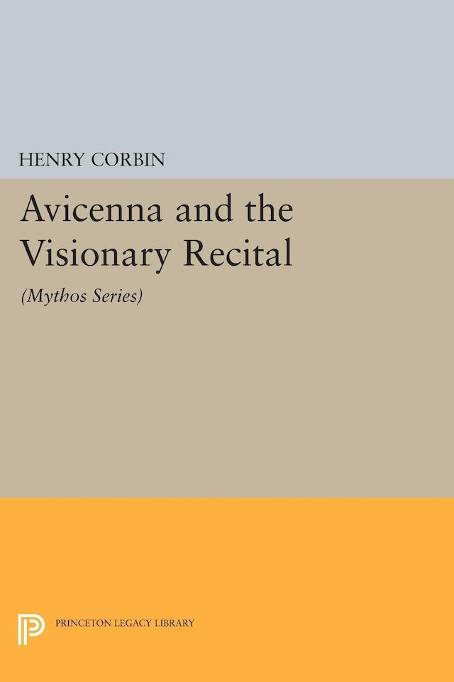 Avicenna and the Visionary Recital