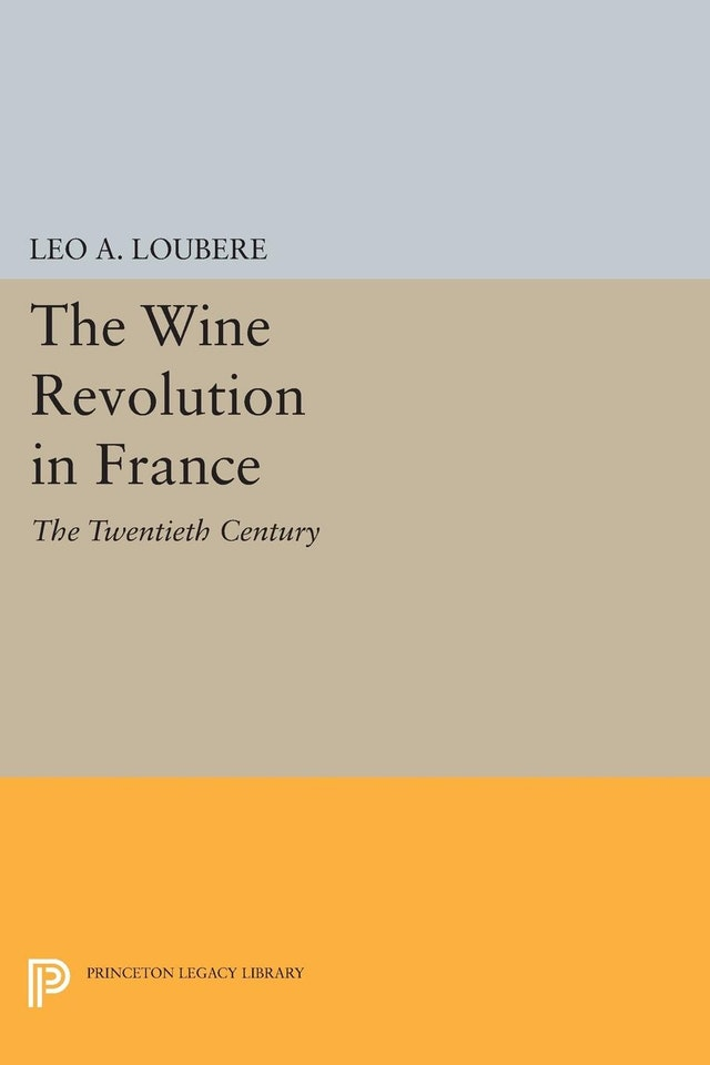 The Wine Revolution in France