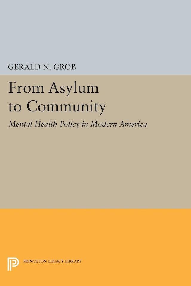 From Asylum to Community