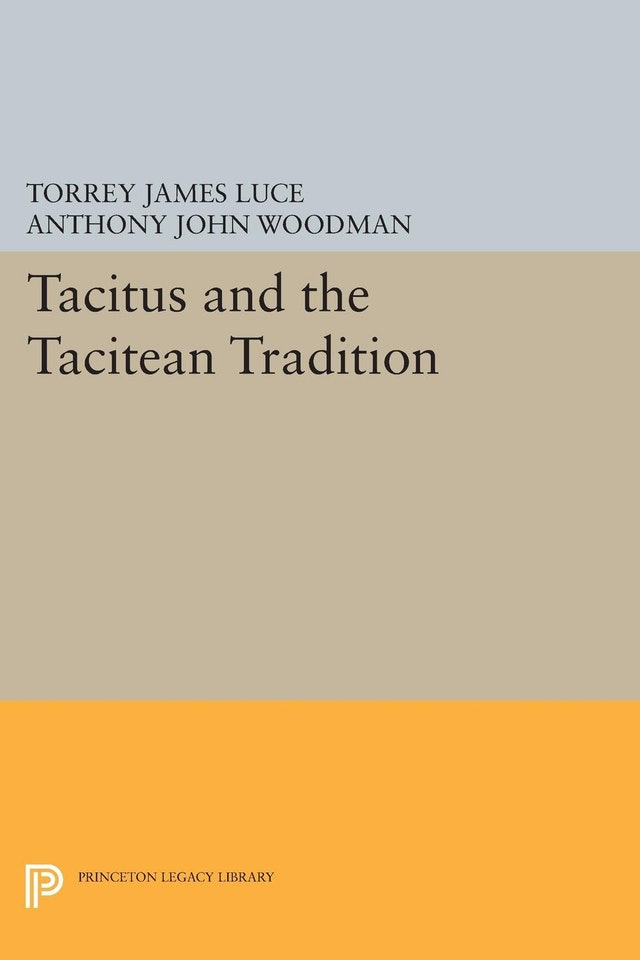 Tacitus and the Tacitean Tradition