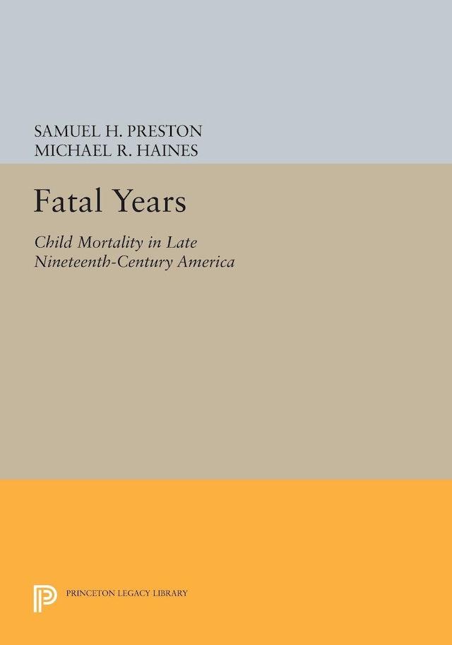 Fatal Years
