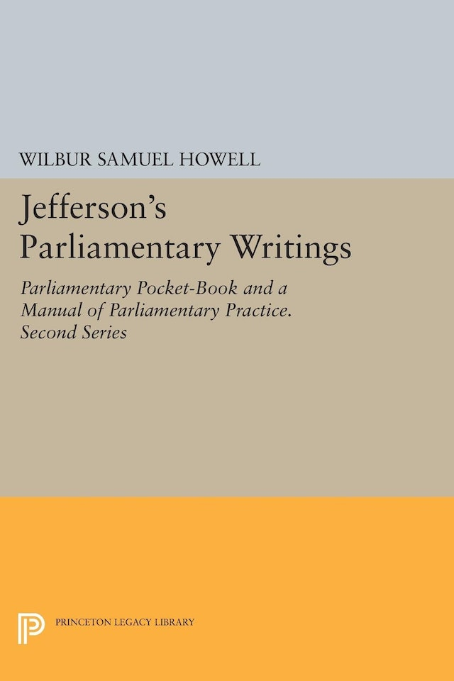 Jefferson's Parliamentary Writings