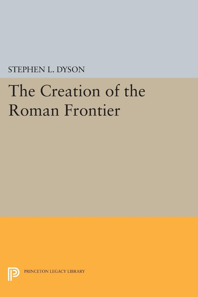 The Creation of the Roman Frontier