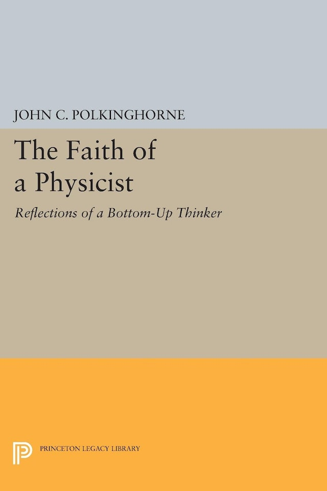 The Faith of a Physicist