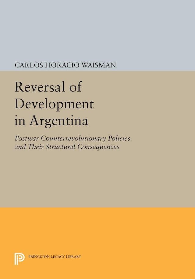Reversal of Development in Argentina