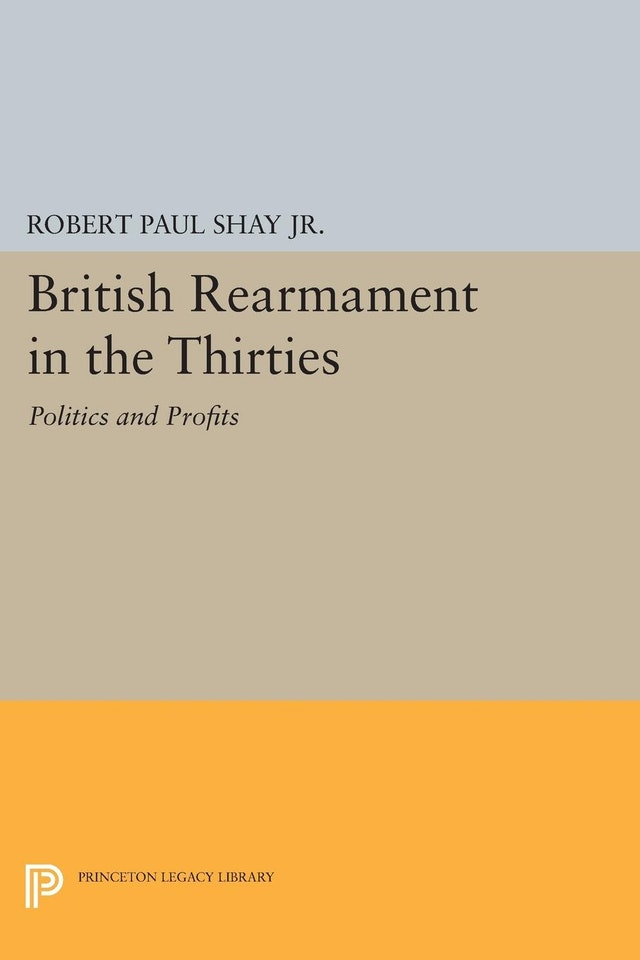 British Rearmament in the Thirties