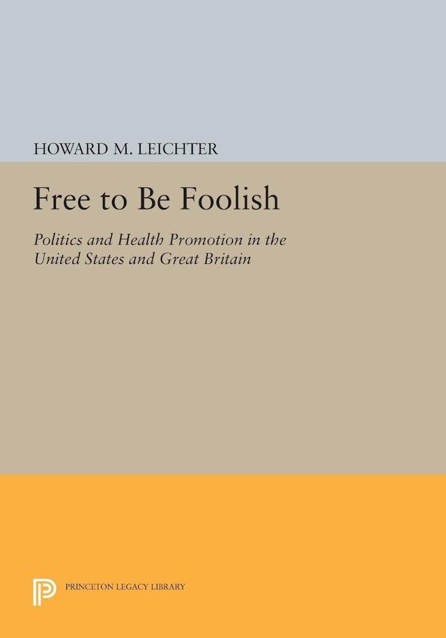 Free to Be Foolish
