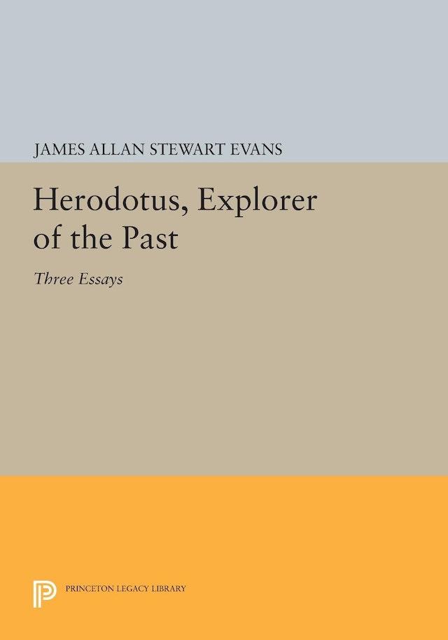Herodotus, Explorer of the Past