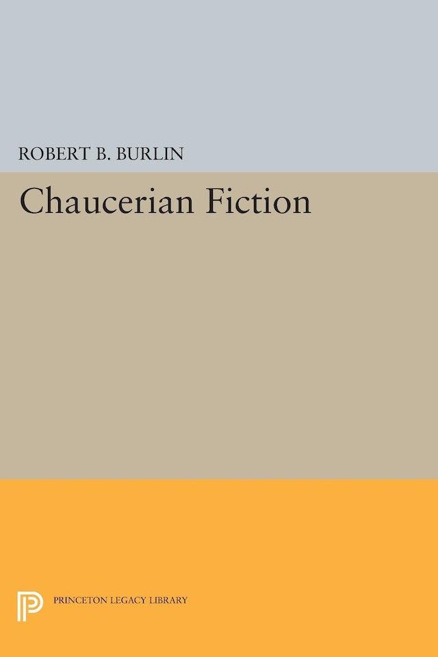 Chaucerian Fiction