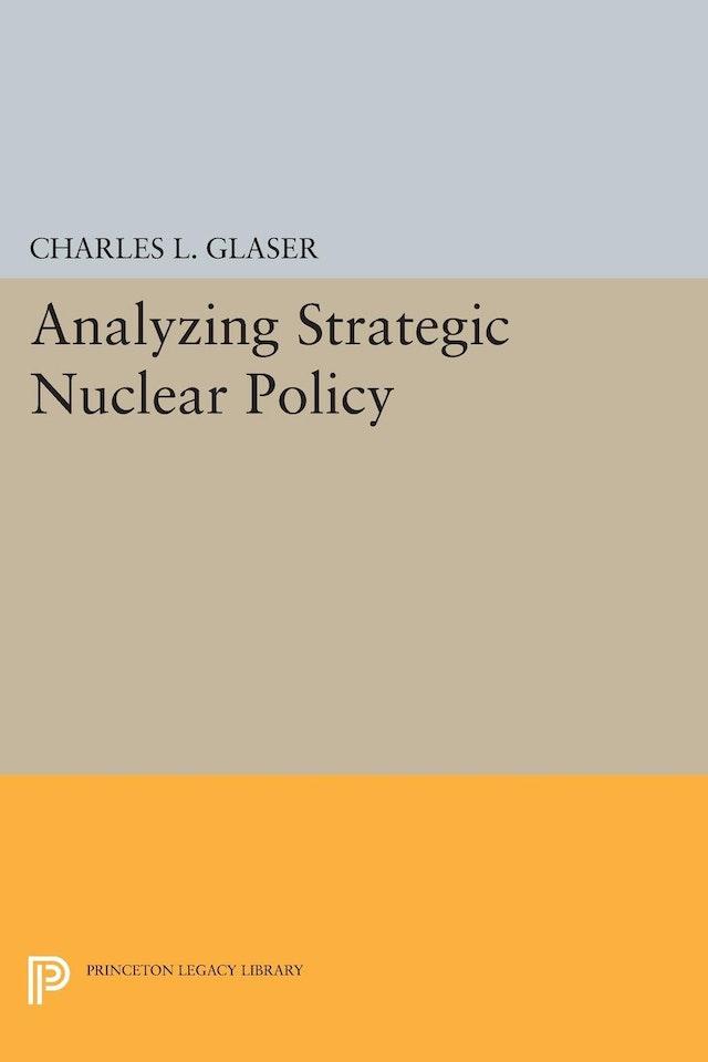 Analyzing Strategic Nuclear Policy