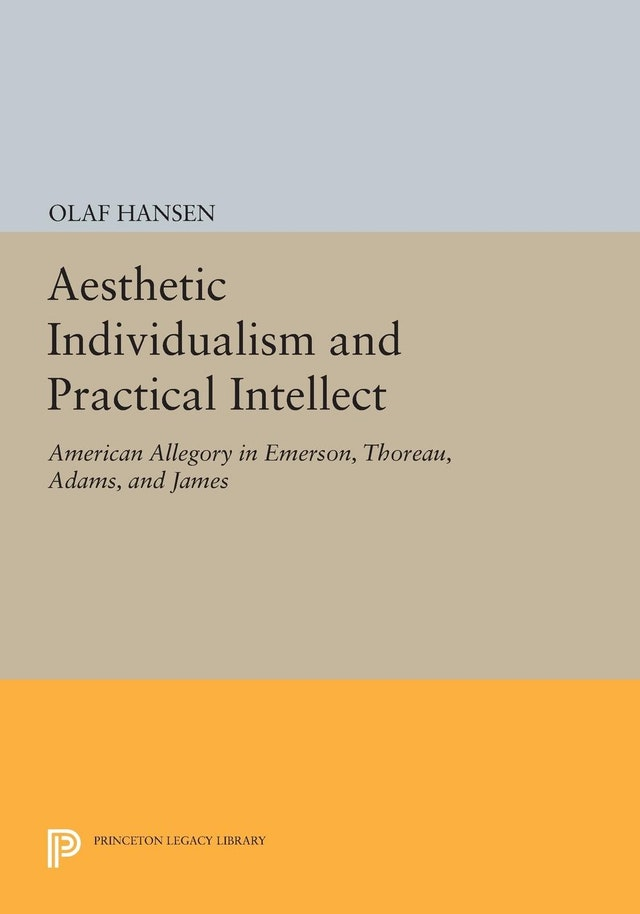 Aesthetic Individualism and Practical Intellect
