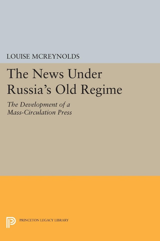 The News under Russia's Old Regime
