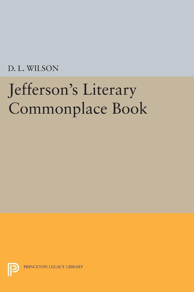 Jefferson's Literary Commonplace Book
