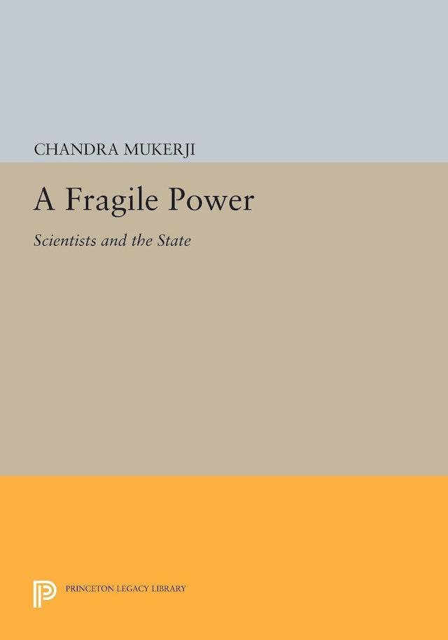 A Fragile Power