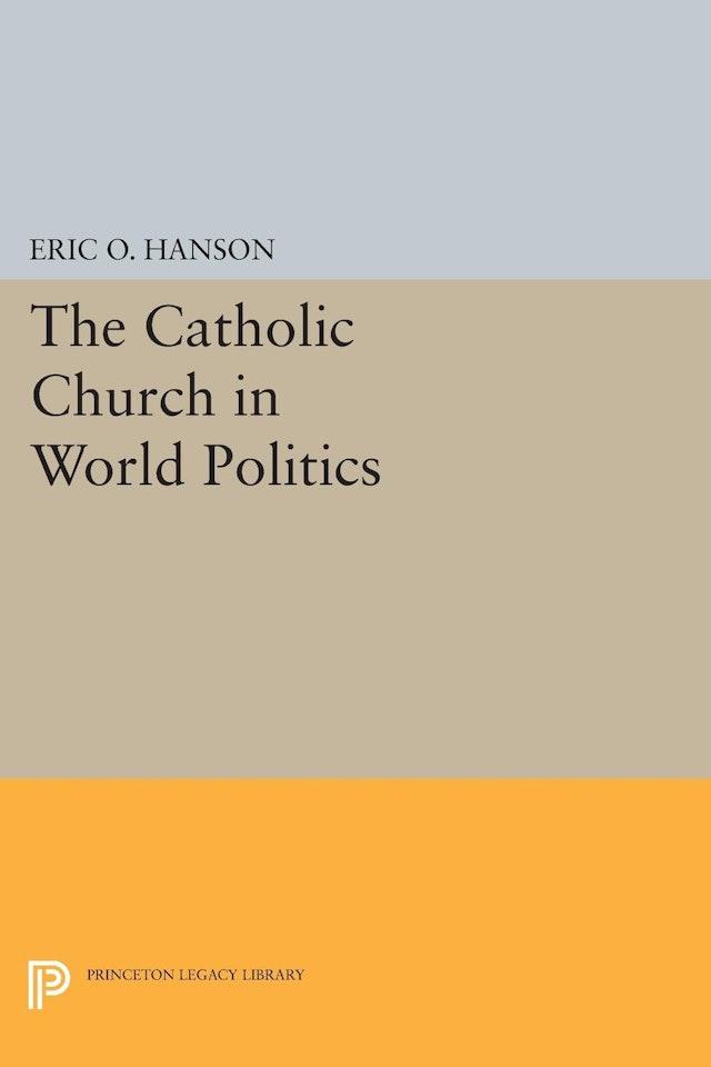 The Catholic Church in World Politics